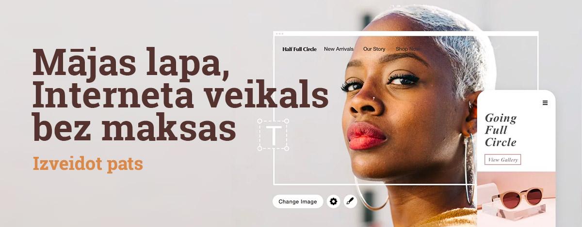Izveido pats: Bezmaksas mājas lapa, interneta veikals vai blogs