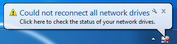 Could not reconnect all network drives Windows 7 notification