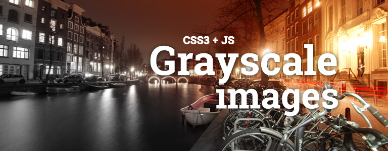 Cross-Browser Grayscale image example using CSS3 + JS