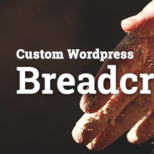 Custom wordpress breadcrumbs multiple levels function without plugin