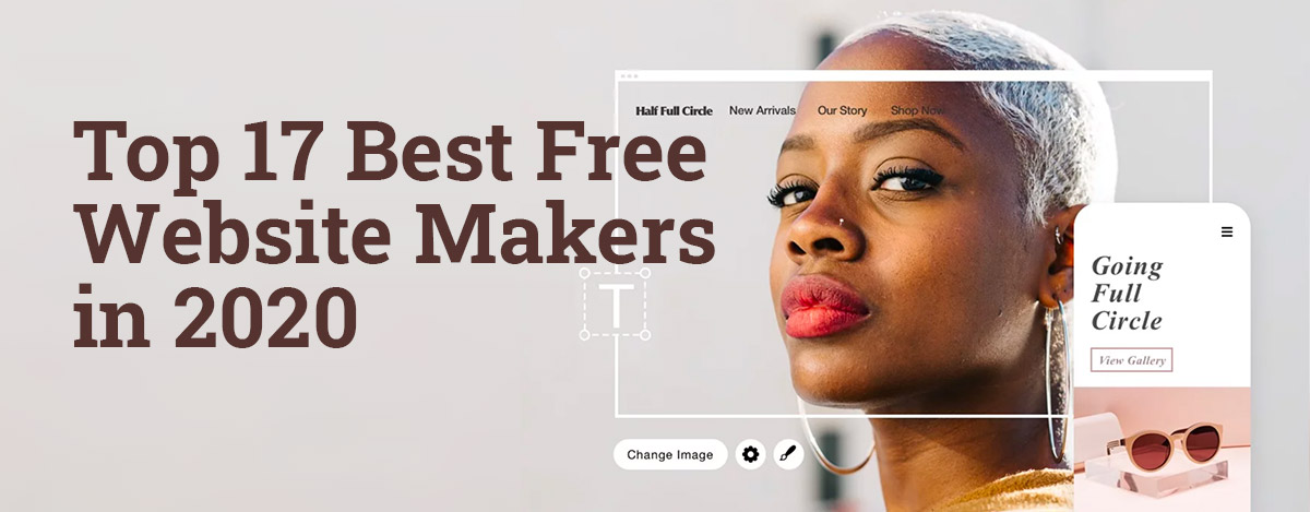 Top 17 best free website makers in 2020. Create your website or a free online shop